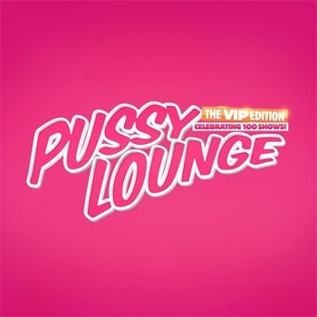 Pussy Lounge 100th Edition